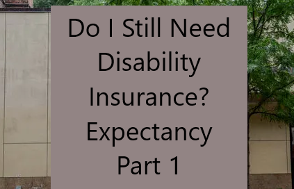 When Should I stop disability insurance?