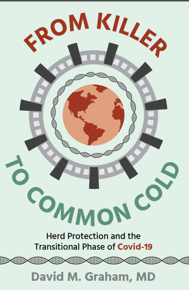 Covid Book From Killer to Common Cold