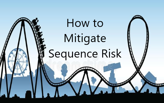 How to Mitigate Sequence Risk