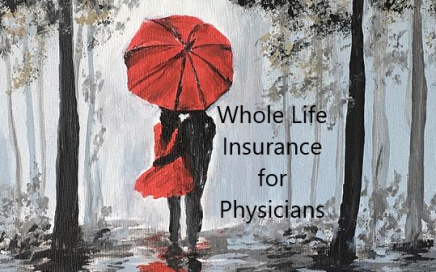 Whole Life Insurance for Physicians