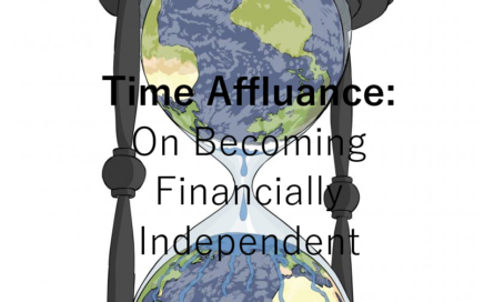 Become Financially Independent: Time Affluence