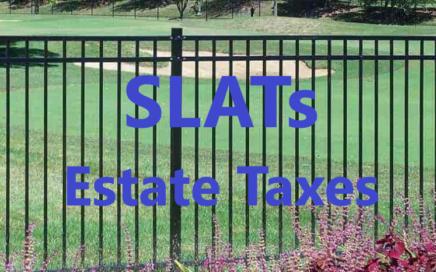 SLATs for Estate Taxes